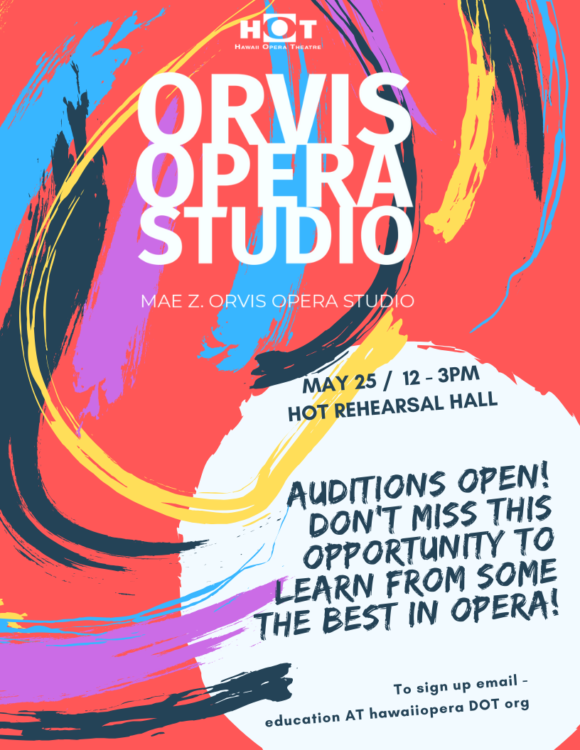 Sign Up Now - Orvis Opera Studio Auditions - May 25th - HOT